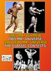 1965 Mr. Olympia, America & Universe: 1969 East Coast USA: 1981 IFBB Mr. Universe